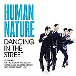 Human Nature Dancing In The Street