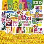 Zero Zero A.m. Gold