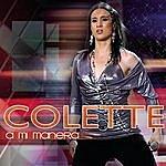 Colette A Mi Manera