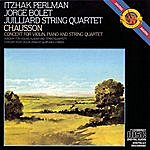 Jorge Bolet Chausson: Concerto In D Major For Violin, Piano And String Quartet, Op. 21