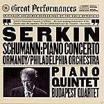 Eugene Ormandy Schumann: Piano Concerto And Piano And String Quintet