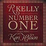R. Kelly Number One (Single)(Featuring Keri Hilson)