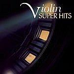 Isaac Stern Super Hits - The Violin