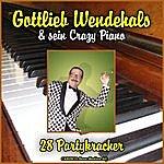 Gottlieb Wendehals Gottlieb Wendehals & Sein Crazy Piano