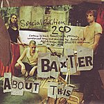 Baxter About This - Special Edition