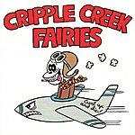 Cripple Creek Fairies Curl Up And Die