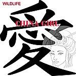 Wild Life China Girl