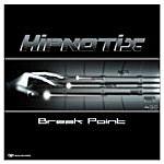 Hypnotix Break Point EP