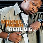 Mannie Fresh Real Big (2-Track Single)