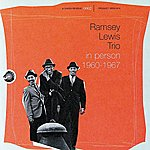 Ramsey Lewis Trio In Person 1960-1967