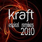 The Kraft Espiral Remixes 2010