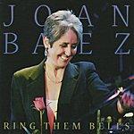 Joan Baez Ring Them Bells - Collectors Edition