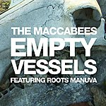 The Maccabees Empty Vessels (Feat. Roots Manuva) (Single Version)