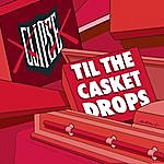 Clipse Til The Casket Drops (Edited)