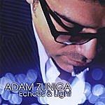 Adam Zuniga Echoes & Light