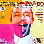Pérez Prado Pérez Prado. Sus 40 Grandes Canciones