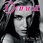 Dannii Minogue Get Into You (Deluxe Edition)12-inch