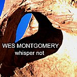 Wes Montgomery Whisper Not