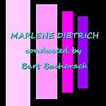 Marlene Dietrich Conducted By Burt Bacharach