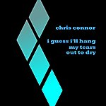 Chris Connor I Guess I'll Hang My Tears Out To Dry