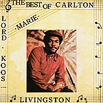 Carlton Livingston The Best Of Carlton Livingston
