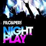 Filo & Peri Nightplay (Extended Tracks Version)