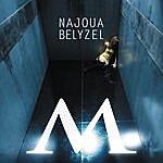 Najoua Belyzel M (Hey Hey Hey)(2-Track Single)
