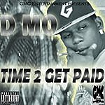 D-Mo Time To Get Paid (Parental Advisory)
