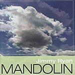 Jimmy Ryan Mandolin
