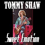 Tommy Shaw Sweet Emotion