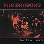 The Dragons Live At The Casbah