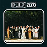 Pulp Different Class (Deluxe Edition (2cd))