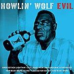 Howlin' Wolf Evil
