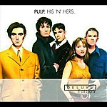 Pulp His N Hers (Deluxe Edition 2cd Set)