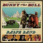 Ralfe Band Bunny And The Bull - Original Soundtrack