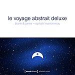 Blank & Jones Le Voyage Abstrait Deluxe