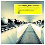 Casper Klyne Keep On Klubbin'