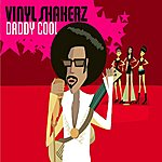 Vinylshakerz Daddy Cool