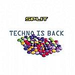 Split Techno Is Back