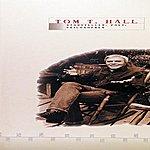 Tom T. Hall Tom T. Hall: Storyteller, Poet, Philosopher