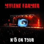 Mylène Farmer N°5 On Tour