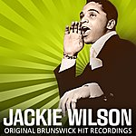 Jackie Wilson Original Brunswick Hit Recordings