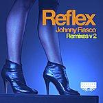 Johnny Fiasco Reflex - Remixes V2