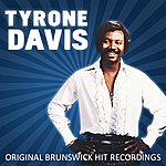 Tyrone Davis Original Brunswick Hit Recordings