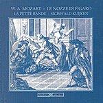 Sigiswald Kuijken Mozart, W.a.: Nozze di Figaro (Le) (The Marriage Of Figaro) [Opera]