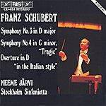 Neeme Järvi Schubert: Symphonies Nos. 3 And 4 / Overture In The Italian Style