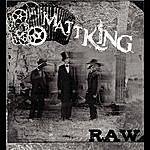 Matt King Raw (3-Track Maxi-Single)
