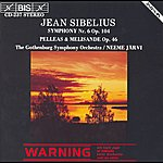 Neeme Järvi Sibelius: Symphony No. 6 / Pelleas & Melisande Suite