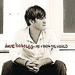Dave Barnes Me And You And The World