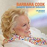 Barbara Cook Rainbow Round My Shoulder